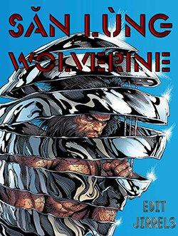 Săn Lùng Wolverine [Arc]